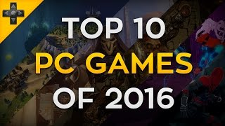 Top 10 PC Games 2016