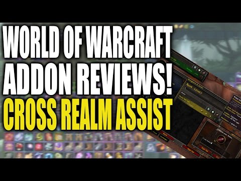 Cross Realm Assist - WoW Addon Review