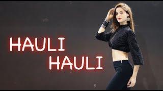 HAULI HAULI : De De Pyar De Dance  Video by KANISHKA TALENT HUB