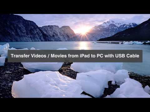 Transfer Videos from iPad to PC without iTunes