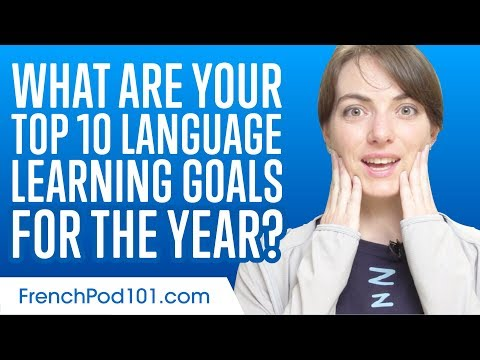 Learn the Top 10 Language Learning Goals for the Year in French