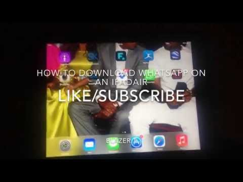 How to download whatsapp on an ipad air, iPhone 4 or an apple ipad