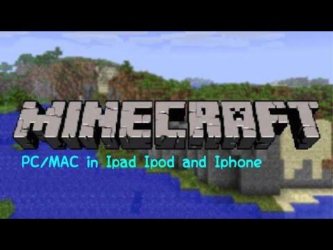 Minecraft Pc/Mac in Ipad,Ipod and iphone No Jailbreak!!!