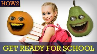 HOW2: How to Get Ready for School!