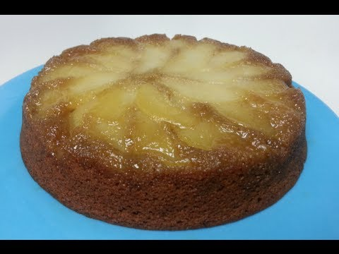 HOW TO MAKE AN UPSIDE DOWN PEAR CAKE