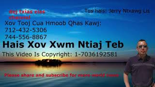 Xov Xwm Ntiaj Teb ( Hmong World News)    12/11/18
