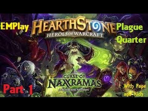 Hearthstone Naxramus plague quarter part 1