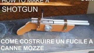 Come costruire un fucile a canne mozze