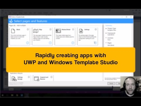 Rapidly creating apps with UWP and Windows Template Studio