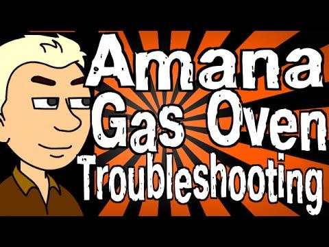 Amana Gas Oven Troubleshooting