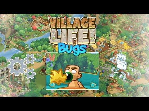 Village Life - Cheats Bugs and Glitches !