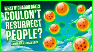 WHAT IF DRAGON BALLS COULDN