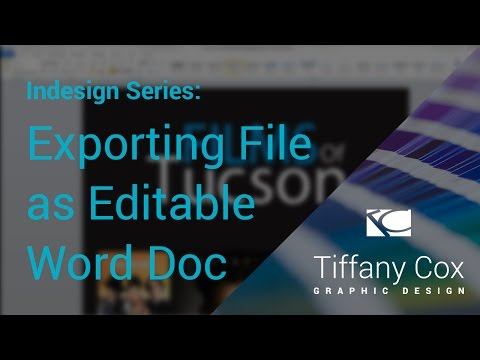 InDesign Series | How-To Export as a Word Document