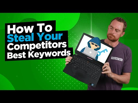 How To Steal Your Competitors Best Keywords