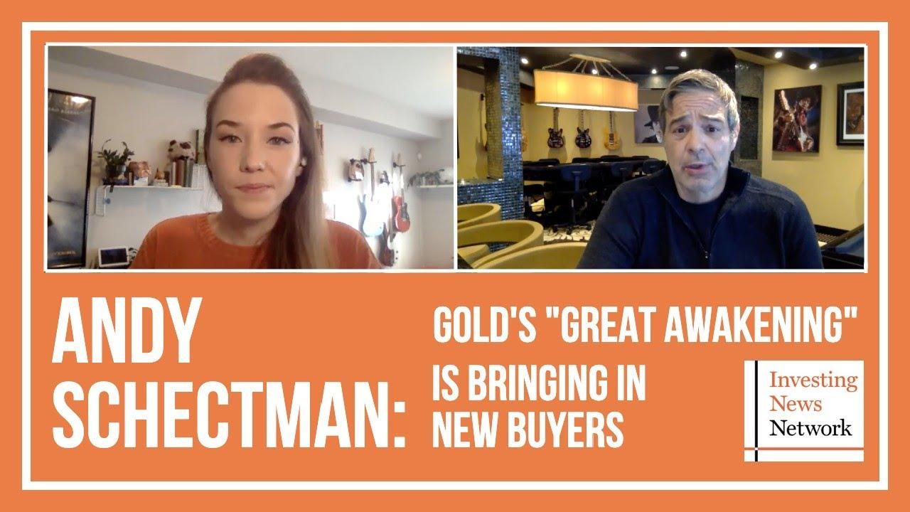 "Andy Schectman: Gold's ""Great Awakening"" Bringing in New Buyers"