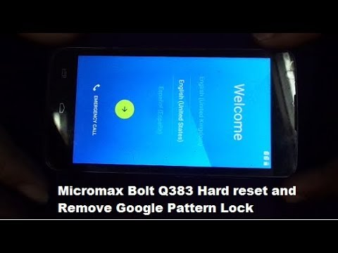 Micromax Bolt Q383 Mobile - Hard Reset and Remove Pattern