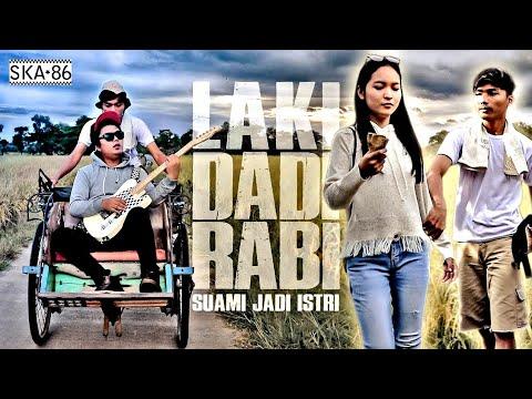 SKA 86 Laki Dadi Rabi