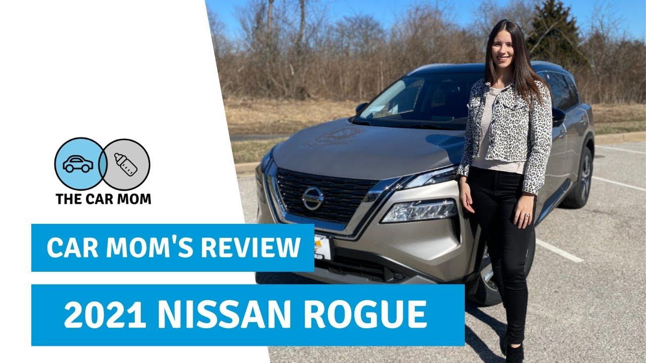 2021 Nissan Rogue SL   CAR MOM TOUR
