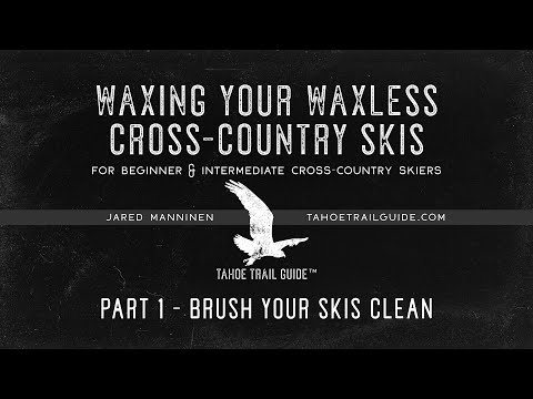 Waxing Your Waxless Cross-Country Skis Part 1: Brush Your Skis Clean