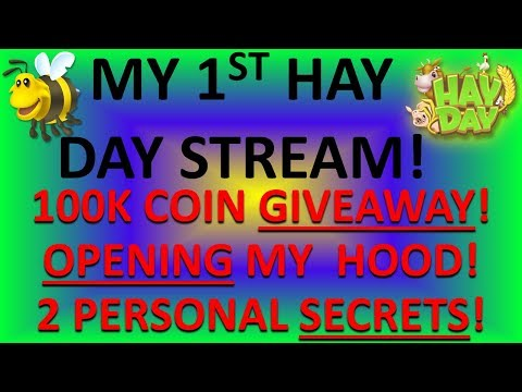 HAY DAY - 100,000 COIN GIVEAWAY! OPENING MY HOOD! MY FIRST HAY DAY STREAM! 5-Nov-2017