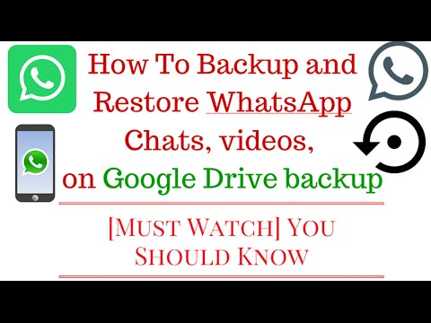 How To Backup and Restore WhatsApp Chats, videos, images History [ Hindi]