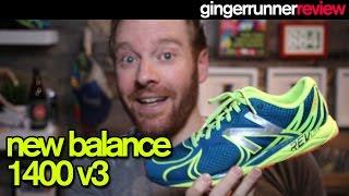 NEW BALANCE 1400 V3 REVIEW | The Ginger Runner