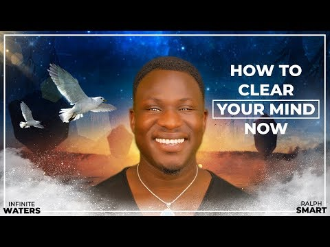 How to Clear Your Mind Now (Law of Attraction!) Powerful!