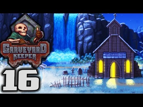 GRAVEYARD KEEPER - The Diary - Let's Play Graveyard Keeper Gameplay Part 16 (Graveyard Mgmt Sim)