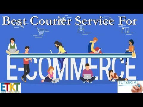 Best Courier Service For Ecommerce Business For Self Ship Orders