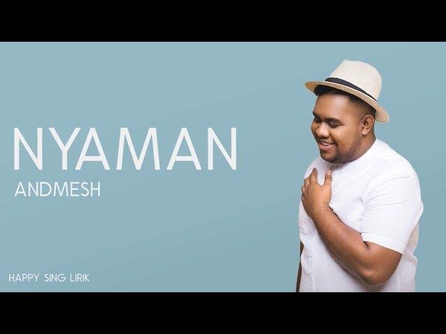 Download Andmesh - Nyaman (Lirik) MP3 Gratis