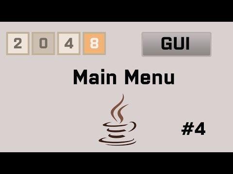 Java 2048 Gui Tutorial #4 Main Menu