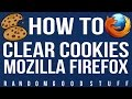 How To Clear Cookies in Mozilla Firefox