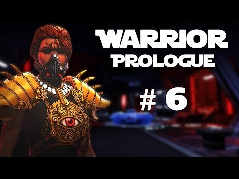 Star Wars: The Old Republic - Sith Warrior: Prologue - Episode #6