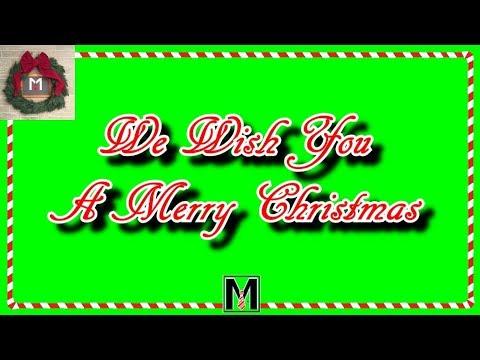 We Wish You A Merry Christmas - CHRiSTMAS KARAOKE