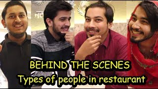 Behind the Scenes of Types of people in restaurant by peshori vines