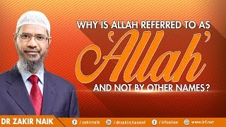 WHY IS ALLAH REFERRED TO AS
