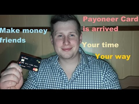 Make money Payoneer card is arrived time to make cash