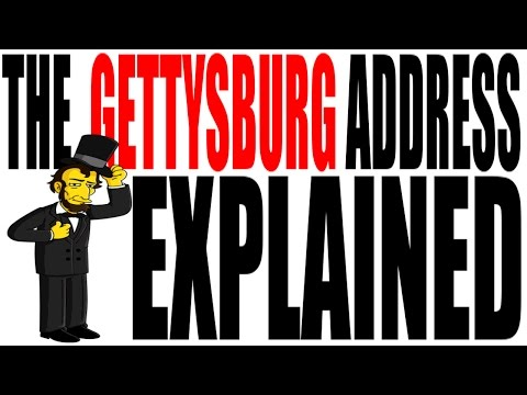 The Gettysburg Address Explained (Feat. John Renn) US History Review