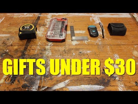 Gifts Under $30 For A Woodworker