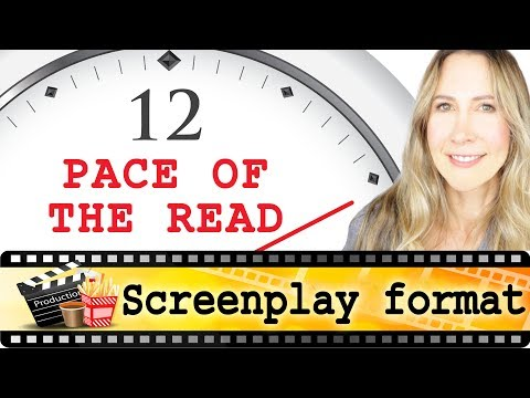 Pace of the Read - screenplay format tips for writing movie scripts