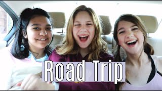 14th birthday ROAD TRIP with bffs   ANNIE ROSE
