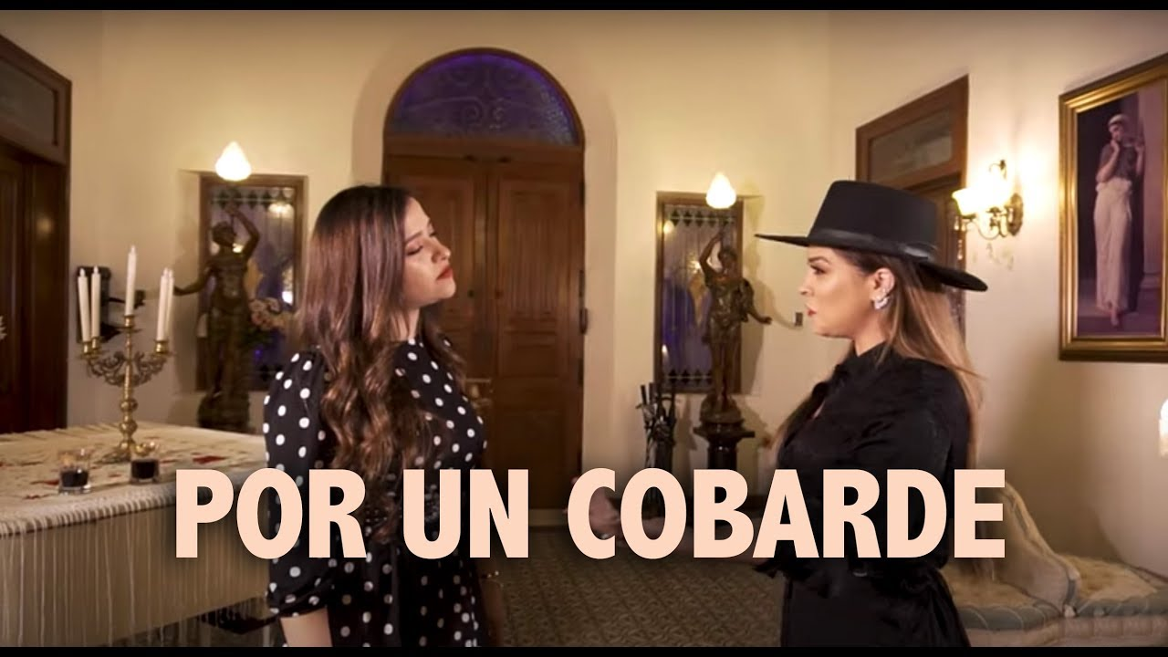 Por Un Cobarde - Natalia Aguilar ft. Karina Catalán