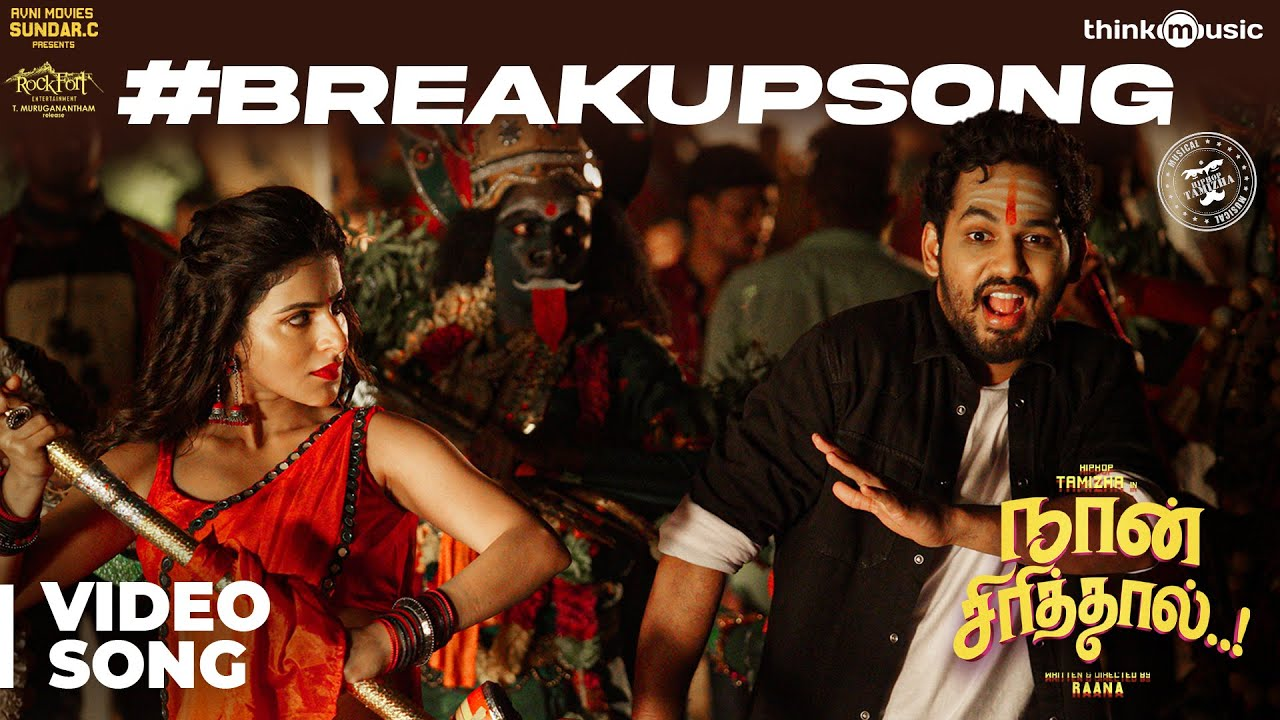 Naan Sirithal | Breakup Video Song | Hiphop Tamizha | Iswarya Menon | Sundar C | Raana