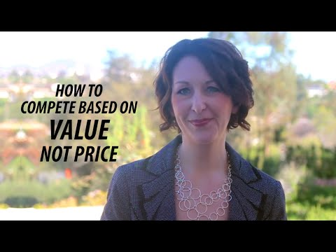 How to Compete Based on Value, Not Price