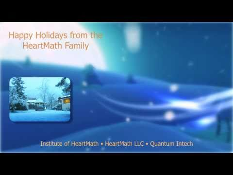 Happy Holidays from the HeartMath Institute!