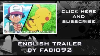 Pokémon - The Movie 2017 - I Choose you! 2° English DUB Trailer MIXED