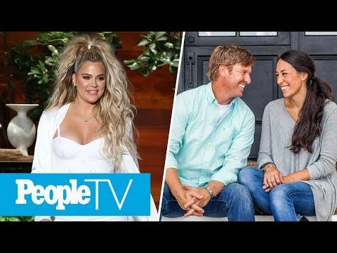 Khloé Kardashian Reveals Boyfriend's Cravings, Chip & Joanna Gaines' Pregnancy Hints | PeopleTV