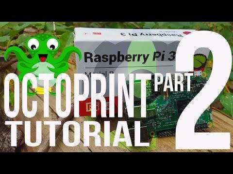 Setup OctoPrint with Raspberry Pi 3 on Windows 10 [Latest] 3D Printing Pt2