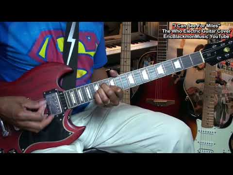 The Who - I CAN SEE FOR MILES - Electric Guitar Cover & Lesson Link  EricBlackmonMusicHD YouTube