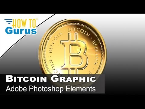Make Your Own Bitcoin in Photoshop Elements : Gold Coin, Medal Effect, 2018 15 14 13 12 11 Tutorial